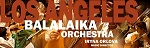 Los Angeles Balalaika Orchestra in Concert