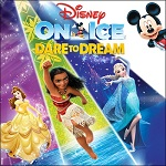 Disney On Ice: Dare to Dream - Dec.13-16